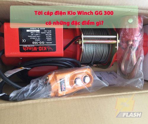 Tời cáp điện Kio Winch GG 300 có đặc điểm gì? Thông số ra sao?