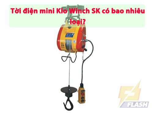 Tời điện mini Kio Winch SK có bao nhiêu loại? Ưu điểm ra sao?